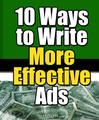 10 Ways to Write More Effective Ads (e-Book)